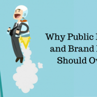 Why Public Relations and Brand Building Should Overlap
