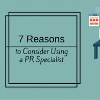 7 Reasons to Consider Using a PR Specialist