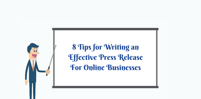 8 tips for writing an effective press release for online business
