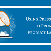 using press release to promote product launches