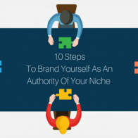 10 Steps to brand yourself as an authority of your niche