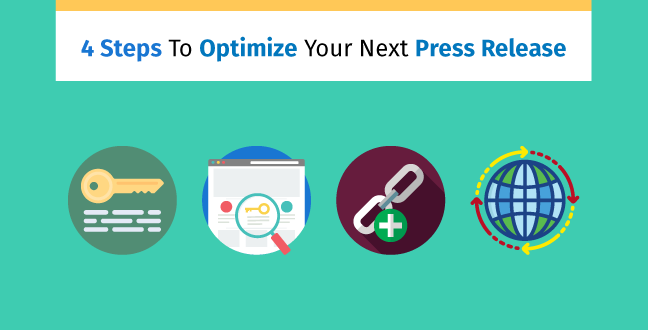 4 Steps To Optimize Your Next Press Release