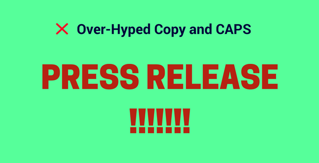 Over-Hyped Copy (!) and CAPS Press Release Mistake