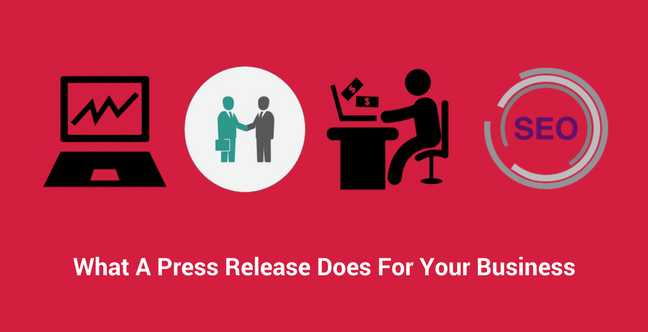 What A Press Release Does For Your Business