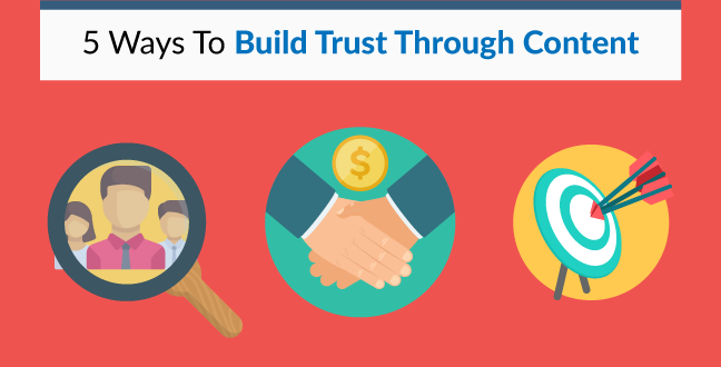 5 ways to build trust through content