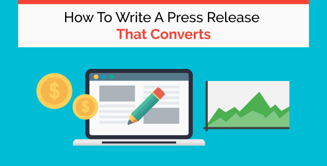 How To Write A Press Release That Converts